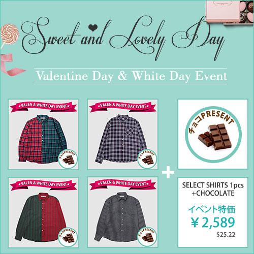 ★SWEET DAY EVENT★バレンタイン+ホワイトデーイ★シャツ+チョコ★ご購入するお顧客にチョコプレゼント!